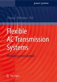 Flexible AC Transmission Systems: Modelling and Control (eBook, PDF)