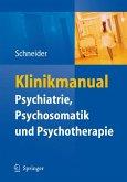 Klinikmanual Psychiatrie, Psychosomatik & Psychotherapie (eBook, PDF)