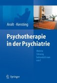 Psychotherapie in der Psychiatrie (eBook, PDF)