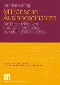 Militärische Auslandseinsätze (eBook, PDF) - Viehrig, Henrike