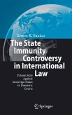The State Immunity Controversy in International Law (eBook, PDF)