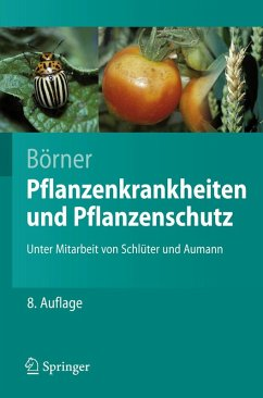 Pflanzenkrankheiten und Pflanzenschutz (eBook, PDF) - Börner, Horst