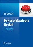 Der psychiatrische Notfall (eBook, PDF)