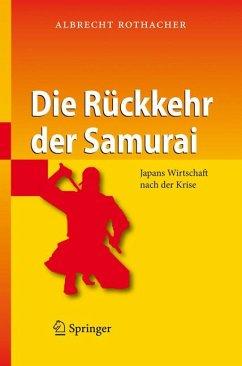Die Rückkehr der Samurai (eBook, PDF) - Rothacher, Albrecht