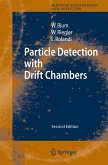 Particle Detection with Drift Chambers (eBook, PDF)