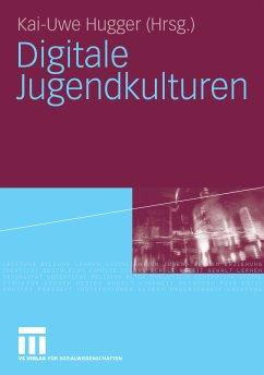 Digitale Jugendkulturen (eBook, PDF) - Hugger, Kai-Uwe