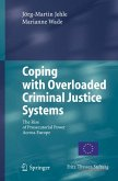 Coping with Overloaded Criminal Justice Systems (eBook, PDF)