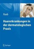 Haarerkrankungen in der dermatologischen Praxis (eBook, PDF)