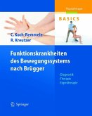 Funktionskrankheiten des Bewegungssystems nach Brügger (eBook, PDF)
