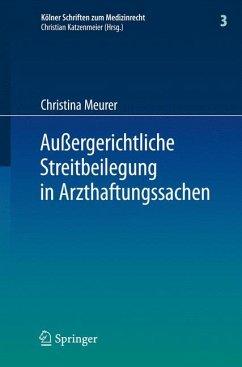Außergerichtliche Streitbeilegung in Arzthaftungssachen (eBook, PDF) - Meurer, Christina