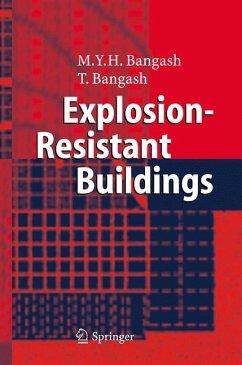 Explosion-Resistant Buildings (eBook, PDF) - Bangash, T.; Bangash, M. Y. H.