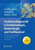 Funktionsdiagnostik in Endokrinologie, Diabetologie und Stoffwechsel (eBook, PDF)