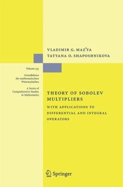 Theory of Sobolev Multipliers (eBook, PDF) - Maz'ya, Vladimir; Shaposhnikova, Tatyana O.