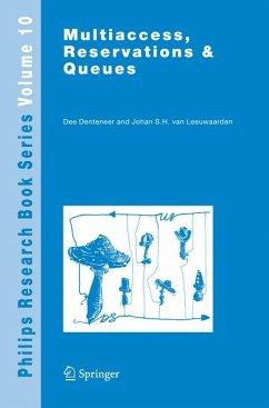 Multiaccess, Reservations & Queues (eBook, PDF) - Denteneer, Dee; Leeuwaarden, J. S. H. van
