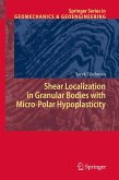 Shear Localization in Granular Bodies with Micro-Polar Hypoplasticity (eBook, PDF)