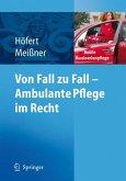 Von Fall zu Fall - Ambulante Pflege im Recht (eBook, PDF)