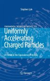 Uniformly Accelerating Charged Particles (eBook, PDF)
