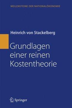 Grundlagen einer reinen Kostentheorie (eBook, PDF) - vonStackelberg, Heinrich