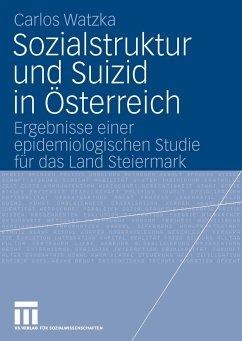 Sozialstruktur und Suizid in Österreich (eBook, PDF) - Watzka, Carlos