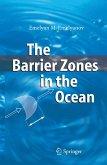 The Barrier Zones in the Ocean (eBook, PDF)