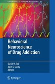 Behavioral Neuroscience of Drug Addiction (eBook, PDF)