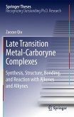 Late Transition Metal-Carboryne Complexes (eBook, PDF)
