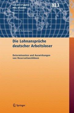 Die Lohnansprüche deutscher Arbeitsloser (eBook, PDF) - Christensen, Björn
