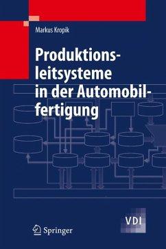 Produktionsleitsysteme in der Automobilfertigung (eBook, PDF) - Kropik, Markus