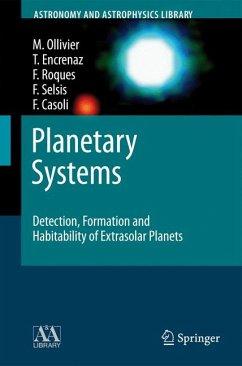 Planetary Systems (eBook, PDF) - Selsis, Franck; Encrenaz, Thérèse; Casoli, Fabienne; Roques, Francoise; Ollivier, Marc