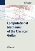 Computational Mechanics of the Classical Guitar (eBook, PDF)