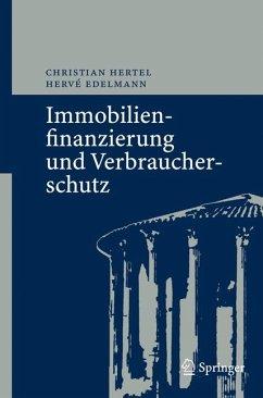 Immobilienfinanzierung und Verbraucherschutz (eBook, PDF) - Hertel, Christian; Edelmann, Hervé