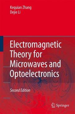Electromagnetic Theory for Microwaves and Optoelectronics (eBook, PDF) - Li, Dejie; Zhang, Keqian