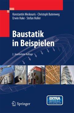 Baustatik in Beispielen (eBook, PDF) - Holler, Stefan; Butenweg, Christoph; Hake, Erwin; Meskouris, Konstantin
