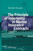 The Principle of Indemnity in Marine Insurance Contracts (eBook, PDF)