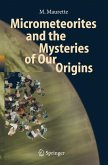 Micrometeorites and the Mysteries of Our Origins (eBook, PDF)