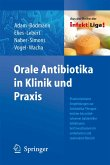 Orale Antibiotika in Klinik und Praxis (eBook, PDF)