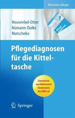 Pflegediagnosen für die Kitteltasche (eBook, PDF) - Matscheko, Norbert; Heuwinkel-Otter, Annette; Nümann-Dulke, Anke