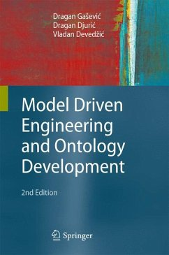 Model Driven Engineering and Ontology Development (eBook, PDF) - Djuric, Dragan; GaSevic, Dragan; Devedzic, Vladan