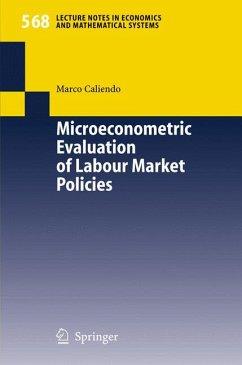 Microeconometric Evaluation of Labour Market Policies (eBook, PDF) - Caliendo, Marco