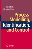 Process Modelling, Identification, and Control (eBook, PDF)