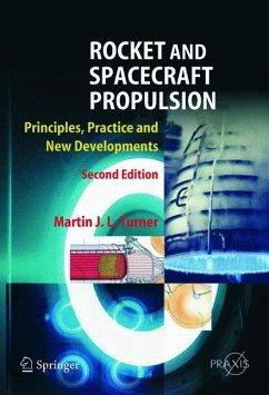 Rocket and Spacecraft Propulsion (eBook, PDF) - Turner, Martin J. L.