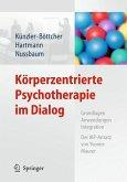 Körperzentrierte Psychotherapie im Dialog (eBook, PDF)