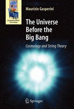 The Universe Before the Big Bang (eBook, PDF) - Gasperini, Maurizio