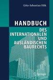 Handbuch des internationalen und ausländischen Baurechts (eBook, PDF)