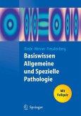 Basiswissen Allgemeine und Spezielle Pathologie (eBook, PDF)