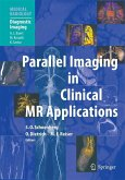 Parallel Imaging in Clinical MR Applications (eBook, PDF)