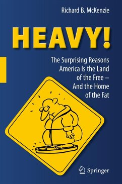 HEAVY! (eBook, PDF) - McKenzie, Richard B.