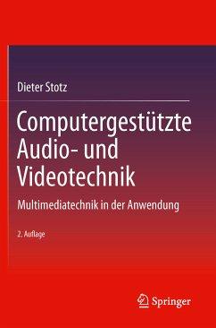 Computergestützte Audio- und Videotechnik (eBook, PDF) - Stotz, Dieter