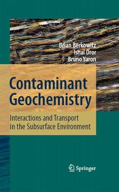 Contaminant Geochemistry (eBook, PDF) - Berkowitz, Brian; Dror, Ishai; Yaron, Bruno