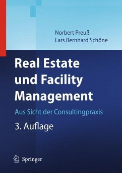 Real Estate und Facility Management (eBook, PDF) - Preuß, Norbert; Schöne, Lars